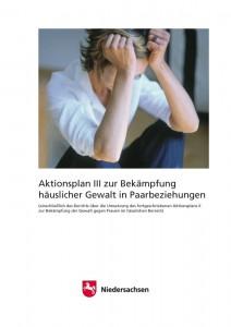 Aktionsplan III – Gegen Häusliche Gewalt in Paarbeziehungen