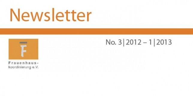 Newsletter der Frauenhauskoordinierung, 3/2012–1/2013