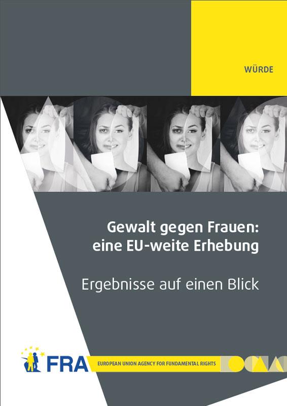 Gewalt gegen Frauen: eine EU-weite Erhebung. © Agentur der Europäischen Union für Grundrechte (FRA)